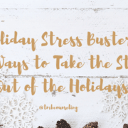 Holiday Stress Busters: 10 Ways to Take the Stress Out of the Holidays TMB Online Counseling & Coaching